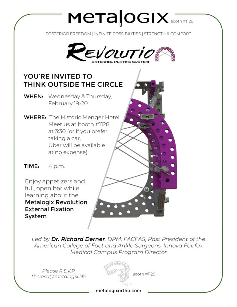 Metalogix invites you to learn more about our Revolution External Fixation System at ACFAS 2020.